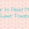 Four to Read More: Sweet Treats!