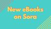 New eBooks on Sora