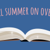 The library is open all summer…on OverDrive!