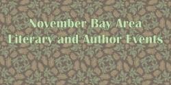 November Bay Area Author and Literary Events