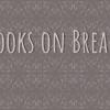 Books on Break!