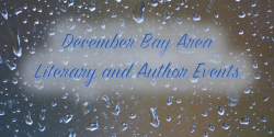 December Bay Area Literary and Author Events