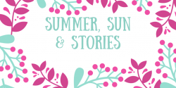 Summer, Sun & Stories