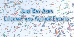 June Bay Area Literary and Author Events