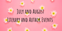 July and August Bay Area Literary and Author Events