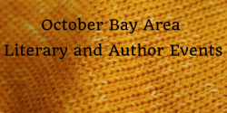 October Bay Area Literary and Author Events