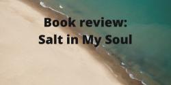 Book review: Salt in My Soul