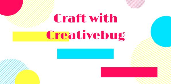 Creativebug: Online Arts & Crafts Classes