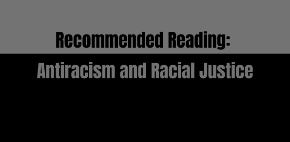 Recommended reading for racial justice