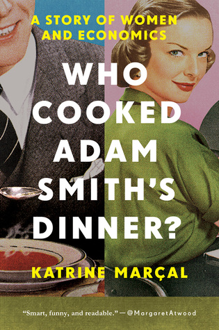 Who Cooked Adam Smith's Dinner? cover