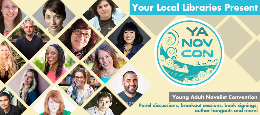A flyer for YANovCon 2019. Small pictures of authors over a yellow background. The text reads: Your Local Libraries Present YANovCon. Young Adult Novelist Convention. Panel discussions, breakout sessions, book signings, author hangouts, and more!