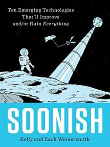 The cover of the book Soonish. It depicts a cartoon illustration of a person in a space suit on the surface of the moon. The moon is tethered by a long metal cable to the earth in the distance. The person is watching a spaceship holding scissors about to cut the cable.